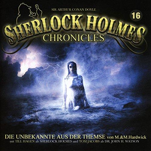 Sherlock Holmes Chronicles 16-Die Unbekannte aus der Themse