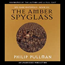The Amber Spyglass: His Dark Materials, Book 3