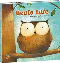 Heule Eule (German Edition)
