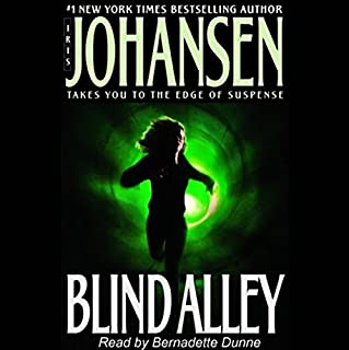 Blind Alley                   Autor:                                                                                                                                 Iris Johansen                               Sprecher:                                                                                                                                 Bernadette Dunne                      Spieldauer: 9 Std. und 49 Min.     6 Bewertungen     Gesamt 4,0