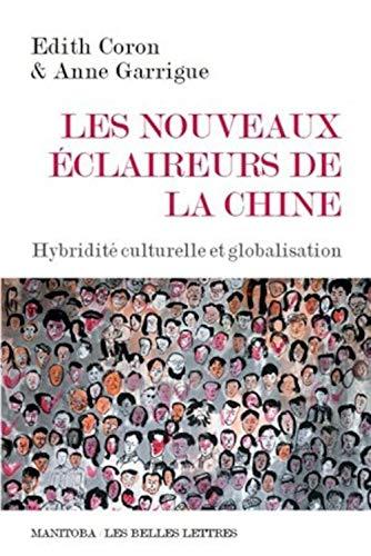 Nouveaux éclaireurs de la Chine : Hybridité culturelle et globalisation
