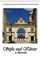 Stifte und Kloester in Oesterreich (Wandkalender 2022 DIN A4 hoch): Einblicke in die schoensten Klosteranlagen Oesterreichs (Monatskalender, 14 Seiten )