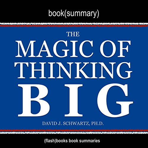 Summary of The Magic of Thinking Big by David J. Schwartz Titelbild