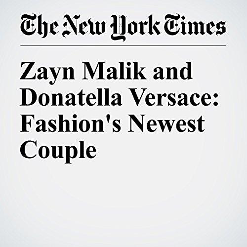 Zayn Malik and Donatella Versace: Fashion's Newest Couple audiobook cover art
