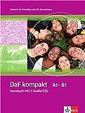 DaF kompakt / Lehrbuch mit 3 Audio-CDs (A1-B1)