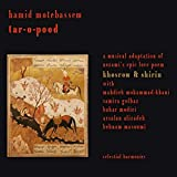 Songtexte von Hamid Montebassem - tar-o-pood: A musical adaptation of nezami's epic love poem Khosrow & Shirin