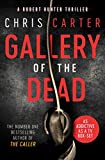 Gallery of the Dead (Robert Hunter 9)