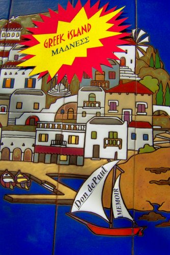Greek Island Madness (Greek Fire Book 1) (English Edition)