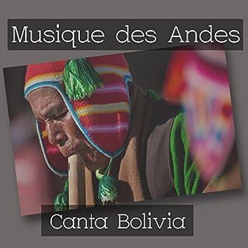Musique Des Andes - Canta Bolivia