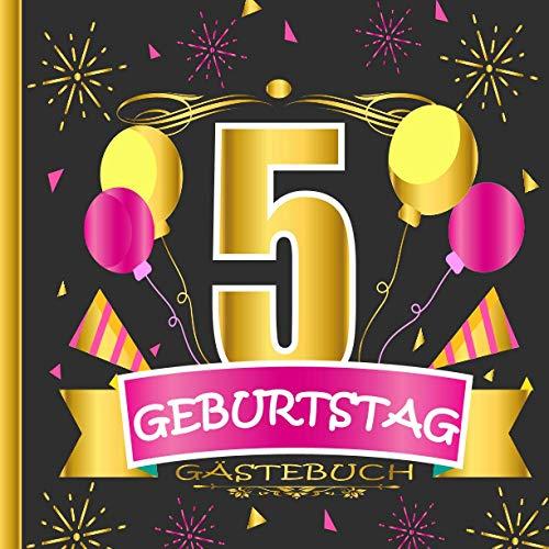 GÄSTEBUCH 5 GEBURTSTAG: Gästebuch zum 5, Geburtstag für Männer und Frauen / Edles Cover in...