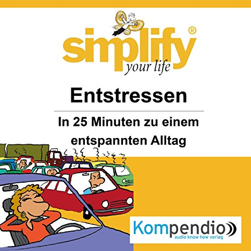 Simplify your life - Entstressen audiobook cover art