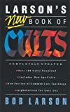 Larson's New Book of Cults