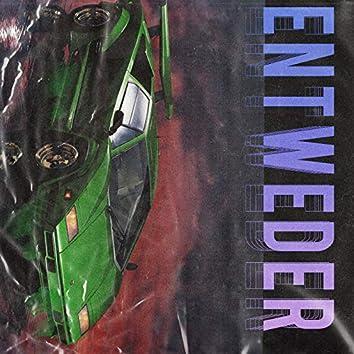 Entweder