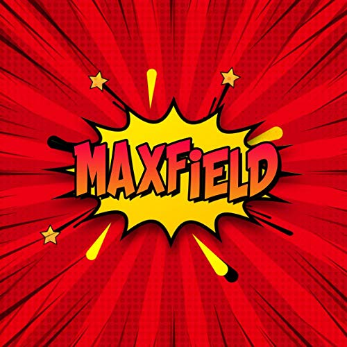 Maxfield: Draw Your Own Comic Super Hero Adventures with this Personalized Vintage Theme Birthday Gift Pop Art Blank Comic Storyboard Book for Maxfield | 150 pages with variety of templates