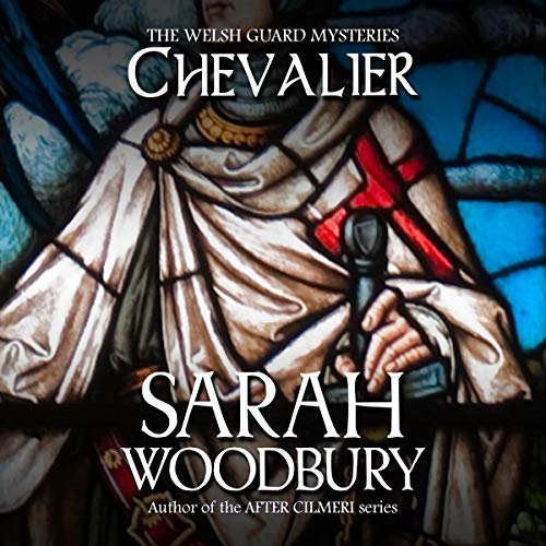 Chevalier Audiobook By Sarah Woodbury cover art