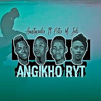 Angikho Ryt (feat. Peter M jol)
