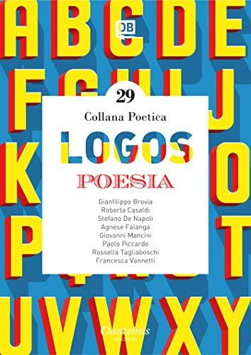 Collana poetica Logos vol. 29 (Italian Edition)