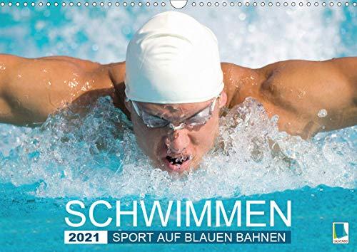 Schwimmen: Sport auf blauen Bahnen (Wandkalender 2021 DIN A3 quer)
