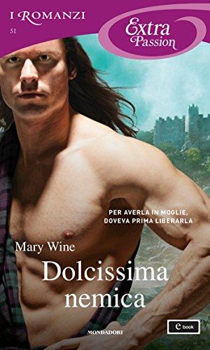 Dolcissima nemica (I Romanzi Extra Passion) (Serie McJames Vol. 3)