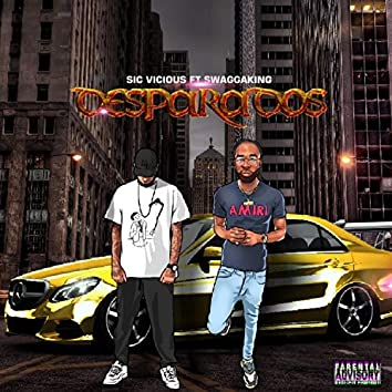 Desparados (feat. Swaggaking)