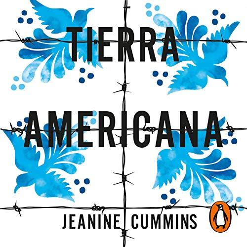 Tierra Americana [American Dirt] cover art