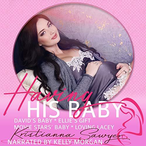 Having His Baby audiobook cover art