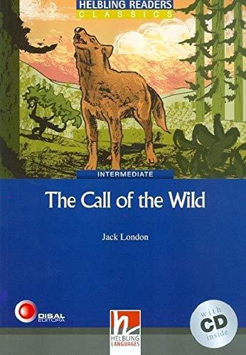 The Call of the Wild. Livello 4 (A2-B1). Con CD Audio [Lingua inglese]