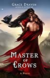 Master of Crows (The World of Master of Crows Book 1)