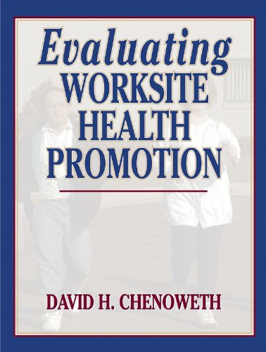 Evaluating Worksite Health Promotion