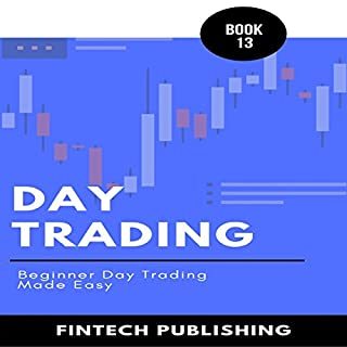 Day Trading: Beginner Day Trading Made Easy audiobook cover art
