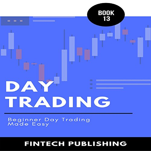 Day Trading: Beginner Day Trading Made Easy cover art