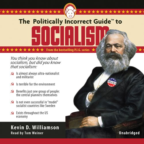 The Politically Incorrect Guide to Socialism cover art