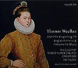 Weelkes: Grant the King a long life - Englische Anthems und Instrumentalmusik
