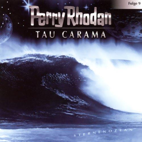 Tau Carama (Perry Rhodan Sternenozean 9) Titelbild