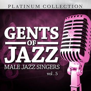 Gents of Jazz: Male Jazz Singers, Vol. 5