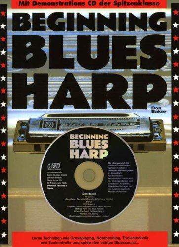 Beginning Blues Harp (Buch & CD): Lehrmaterial, CD für Mundharmonika (diat./chr.)