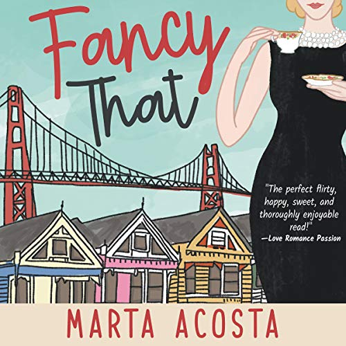 Fancy That                   By:                                                                                                                                 Marta Acosta                               Narrated by:                                                                                                                                 Patricia Fructuoso                      Length: 10 hrs and 40 mins     7 ratings     Overall 3.7