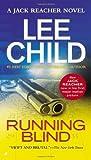 Running Blind (Jack Reacher, No. 4) by Child, Lee (2007) Mass Market Paperback