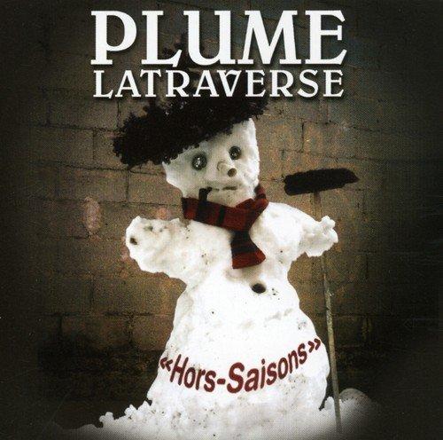 Hors-Saisons by Plume Latraverse (2007-11-27)