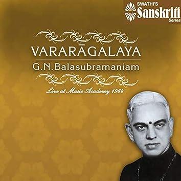 Vararagalaya (Live at Music Academy, 1964)
