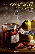 Conserves & bocaux - Modes de stérilisation, techniques, recettes de Chantal Nicolas