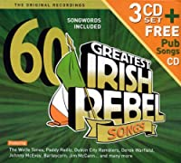 60 Greatest Irish Rebel Songs by Various Artists