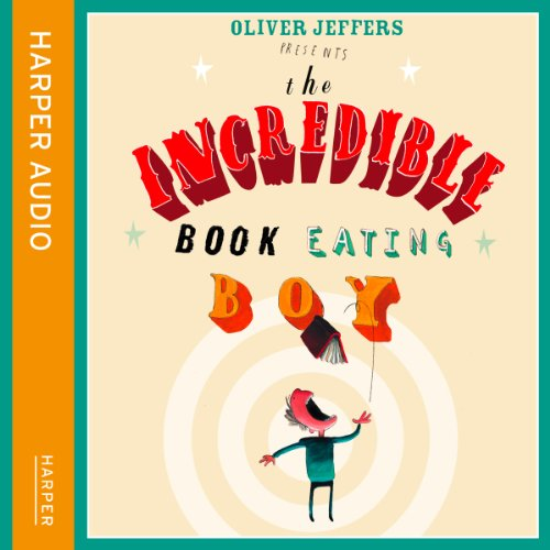 The Incredible Book Eating Boy audiobook cover art