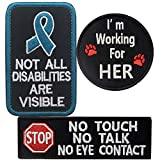 Service Dog No Touch No Talk Warning, Not All Disabilities are Visible, I'm Working for Her Tactical Military Morale Badge Embroidered Patches Appliques with Fastener Hook Loop Backing