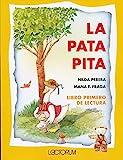 La pata pita (Spanish Edition)