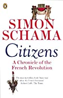 Citizens by Simon Schama(1905-06-26)