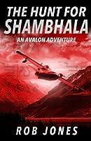 The Hunt for Shambhala 1547287470 Book Cover