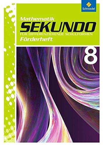 Sekundo: Mathematik für differenzierende Schulformen - Ausgabe 2009: Förderheft 8