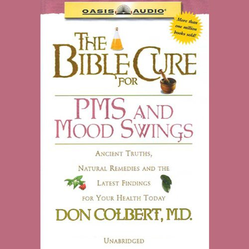 The Bible Cure for PMS and Mood Swings cover art
