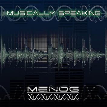 Musically Speaking
